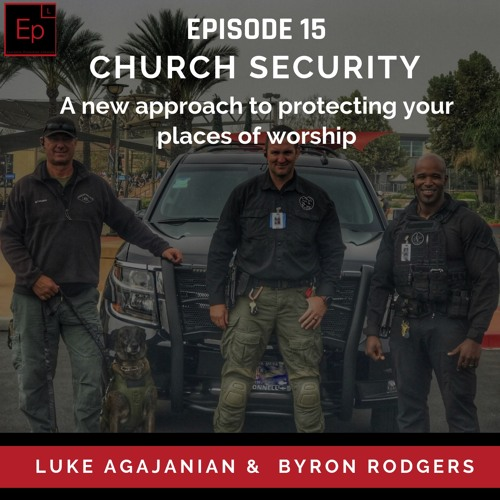 EP 15 : Church Security