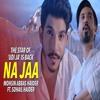 Na Jaa - Mohsin Abbas Haider & Sohail Haider