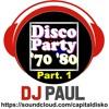 2018.12.30 Disco Party 70 - 80 (Part. 1)