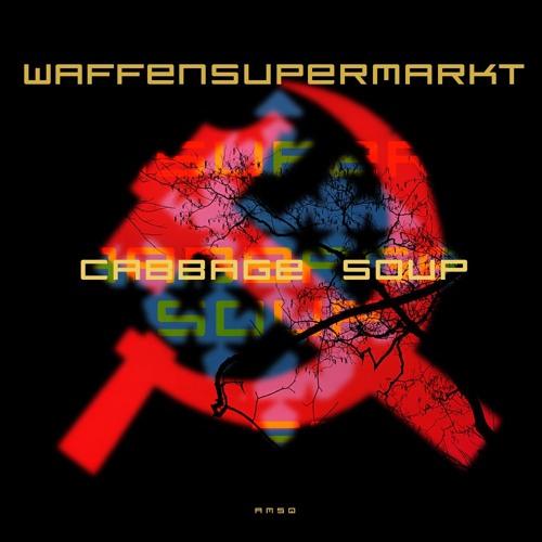 Waffensupermarkt - Cabbage Soup