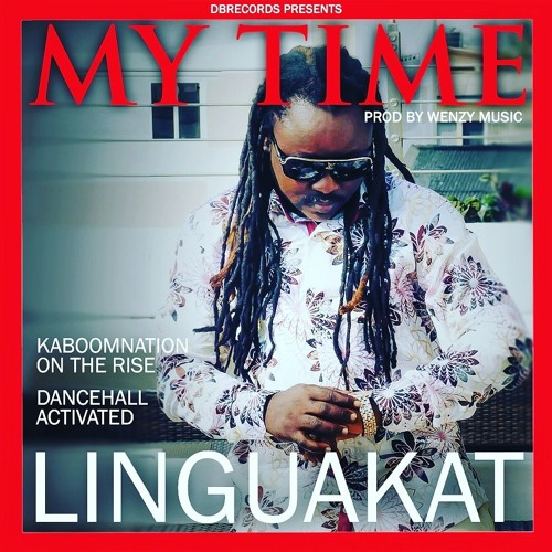 LINGUAKAT - MY TIME - PROD. BY CLASSICAL WENZY1