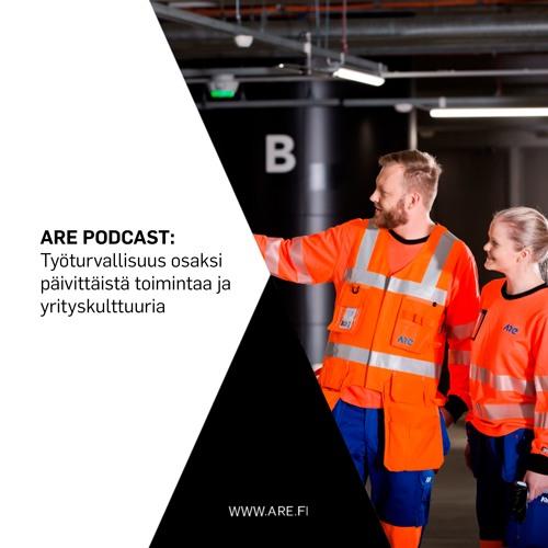 Are Podcast: Työturvallisuus