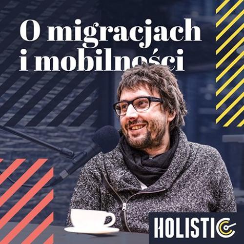 O migracjach i mobilności