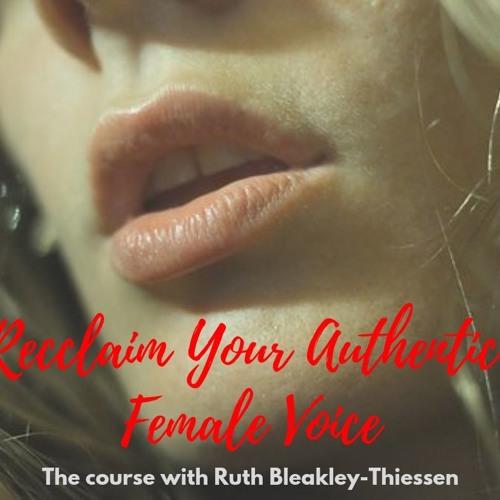 Reclaim your authentic female voice module 1