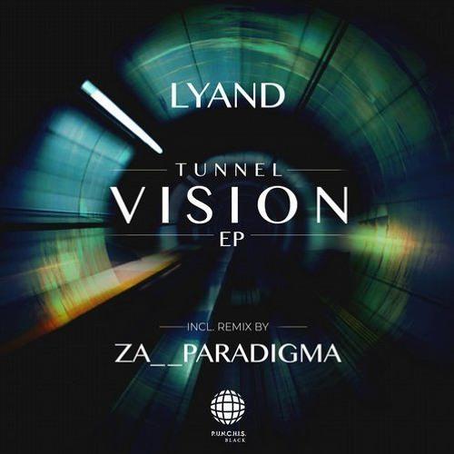 Lyand - Tunnel Vision (Original Mix)