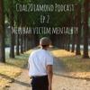 Ep. 2 Merubah Victim Mentality