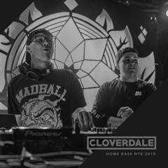 Cloverdale - Live @ Home Bass NYE 2019