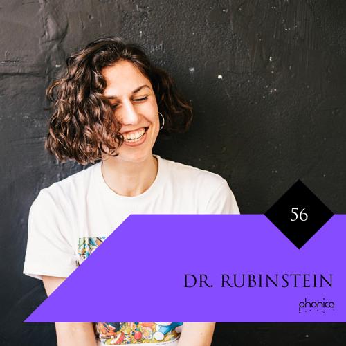 Phonica Mix Series 56: Dr. Rubinstein