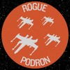 Rogue Podron Mission 2 - 7: Rated R for Excessive Napping