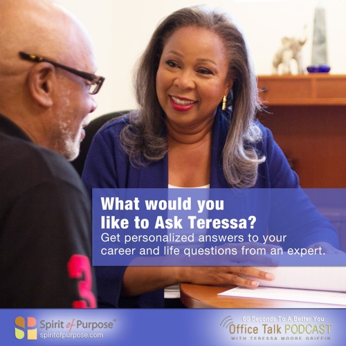 What Would You Like to Ask Teressa?