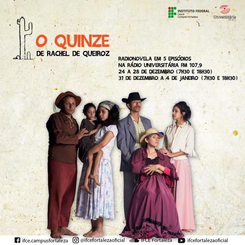 O Quinze (Radionovela)