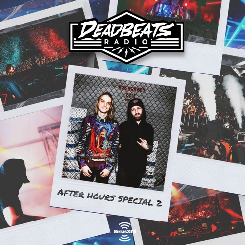#080 Deadbeats Radio with Zeds Dead // After Hours Special 2