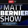 The Matt Bernier Show - Recap Edition - January 7, 2019