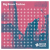 Clean Rumble - Big Room Techno