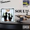 EP #48 💋SOUL Vol. 4 (pronounced Jah-Nay)