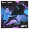 Naked Techno