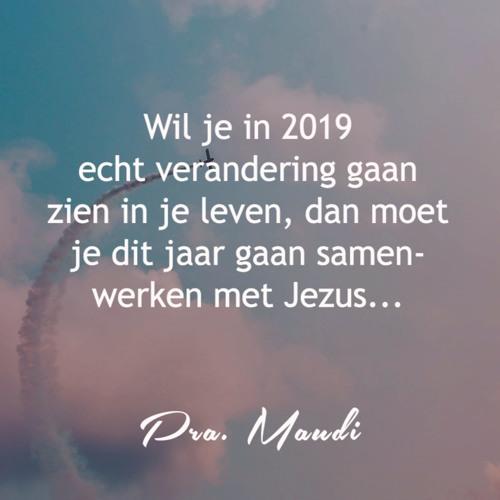 Dromen & Visie voor 2019 - Pra. Maudi de Boer - 5 Januari 2019