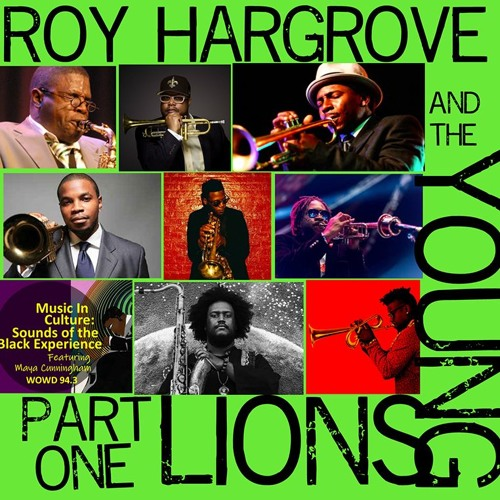 Roy Hargrove And The Young Lions w/ Reuben Jackson - Part One