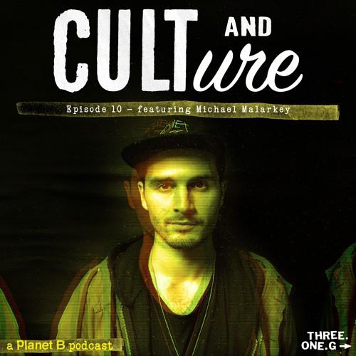 Cult and Culture - Episode 10: Michael Malarkey