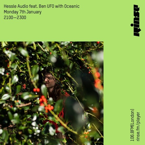 Hessle Audio with Ben UFO & Oceanic - 7th January 2019