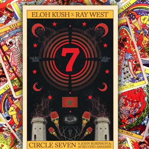 Eloh Kush x Ray West - Circle 7 ft 60Second Assassin x John Robinson(Prod By Ray West)