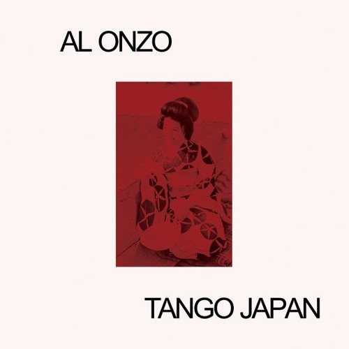 "Al Onzo – ""Tango Japan"" (Mothball Record ALONZ01)"