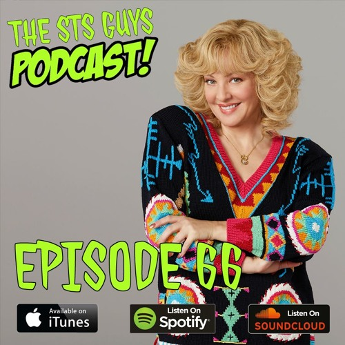 The STS Guys - Episode 66: Get Up on This!