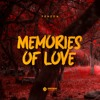 Frazon - Memories Of Love [Free Download]