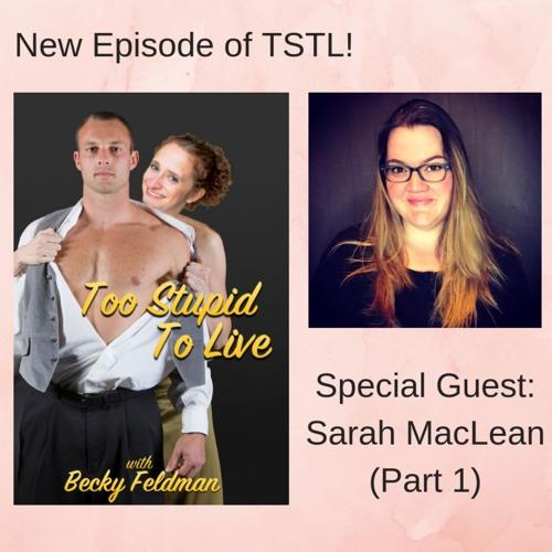 Sarah MacLean Part 1
