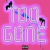 Too Gone Mp3