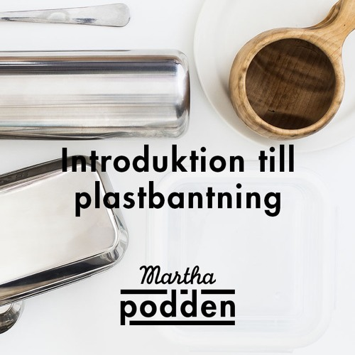 Introduktion till plastbantning