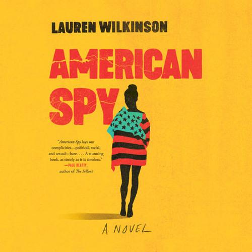 American Spy by Lauren Wilkinson, read by Bahni Turpin