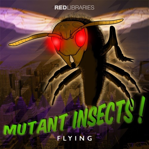 Mutant Insects (FLYING)