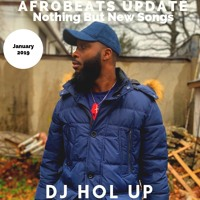 (NEW SONGS)The Afrobeats Update January 2019 Mix Feat Wizkid Olamide Tekno Kwesi Arthur Timaya