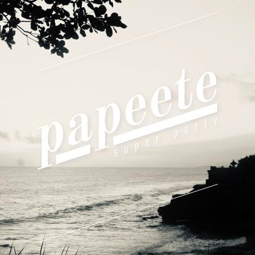 Papeete 001 w/ Castello