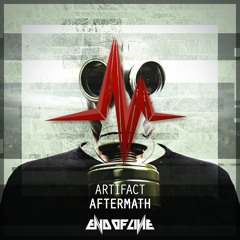Artifact - Aftermath