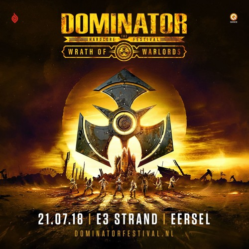 Dominator 2018 - Wrath of Warlords | Lords of Domination