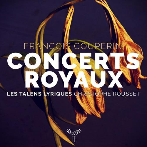 Couperin: Premier Concert Royal - Allemande  | Les Talens Lyriques, Christophe Rousset