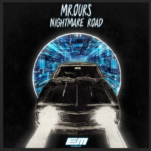 Mr. Ours - Nightmare Road