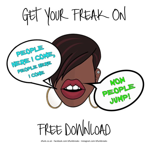 'Get Your Freak On' *Free Download*