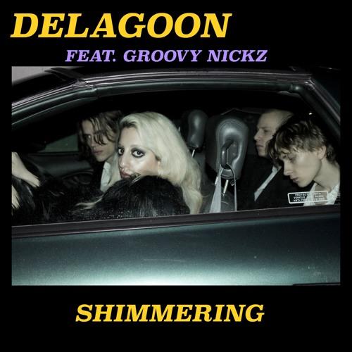 Delagoon - Shimmering feat. Groovy Nickz