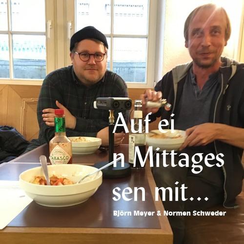 Auf ein Mittagessen mit... (Folge 1: Björn Meyer & Normen Schweder)
