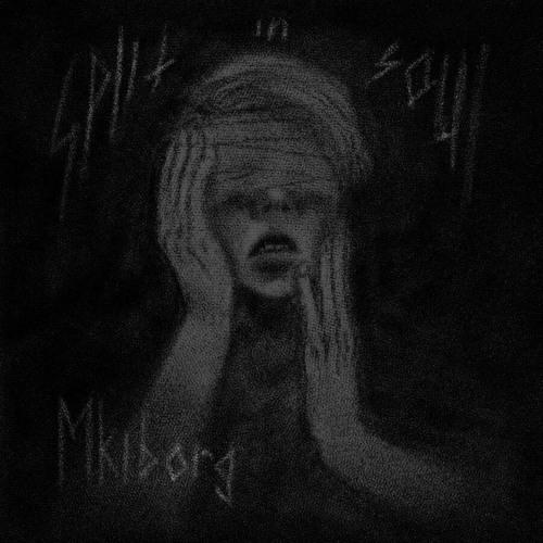MKiborg - Split In Soul (EP) 2019