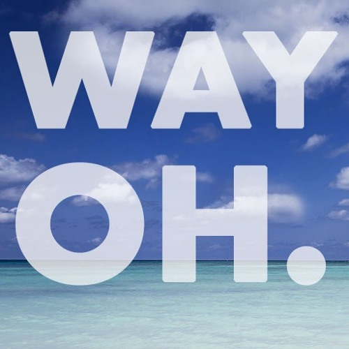Way Oh (Follow The Line Remix)