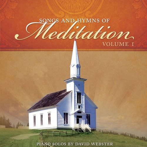 Songs and Hymns of Meditation Vol. I