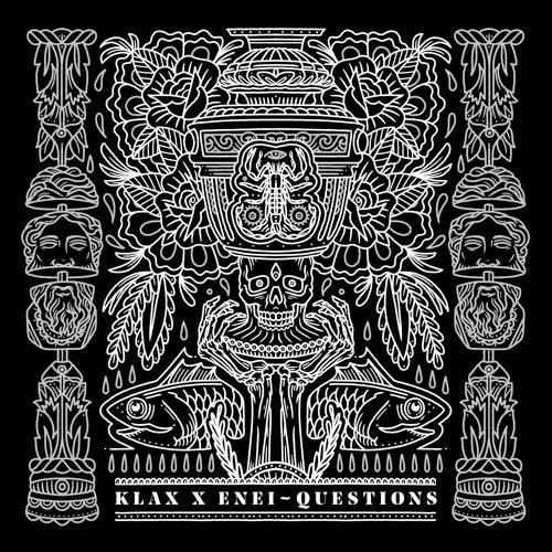 KLAX & Enei - Questions (EP)