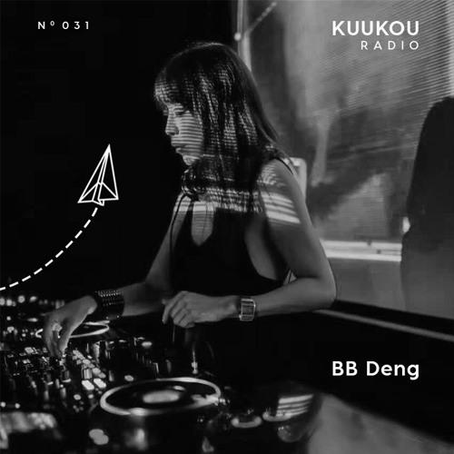 Kuukou Radio 031 - BB Deng