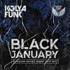 Kolya Funk - Black January (Russian House Band 2019 Mix)
