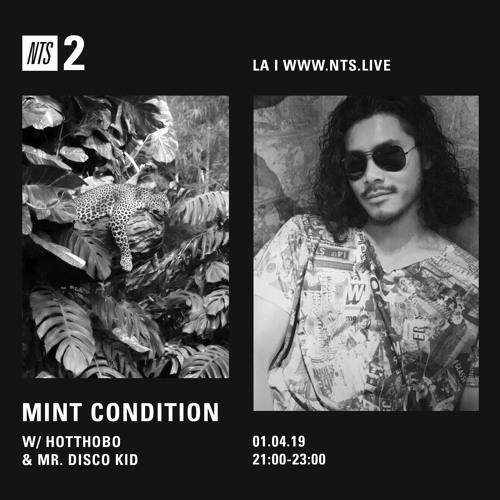 Mint Condition - Mr. Disco Kid Mix (NTS)