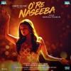 Download O Re Naseeba - Monali Thakur Mp3